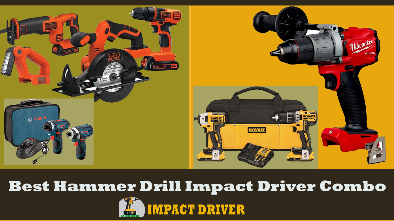 Best Hammer Drill Impact Driver Combo